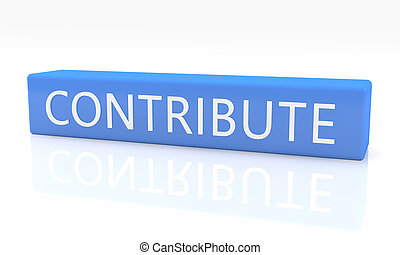 Contribute - 3d render blue box with text Contribute on it...