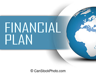 Financial Plan concept with globe on white background