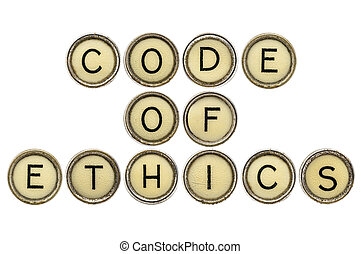 code of ethics in typewriter keys - code of ethics text in...