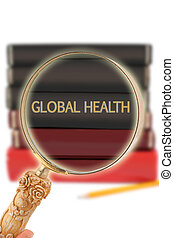 Looking in on education - Global Health - Magnifying glass...