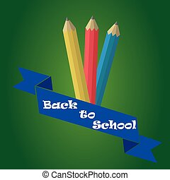 back to school - three colored pencils and a ribbon with...