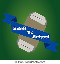 back to school - an isolated eraser and a ribbon with text...