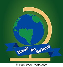 back to school - an isolated globe and a ribbon with text on...