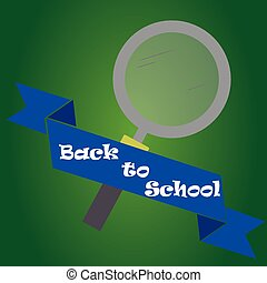 back to school - an isolated magnifying glass and a ribbon...