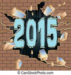 new year - New Year 2015 breaking through brown brick wall.