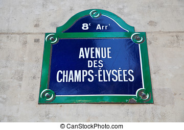 Champs Elysees - View of a sign of the Champs Elisees Avenue...