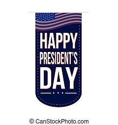Happy Presidents Day banner design over a white background,...