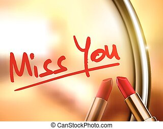 miss you words written by red lipstick on glossy mirror