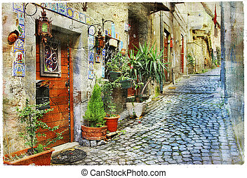 artistic picture - old charming miediterranean streets