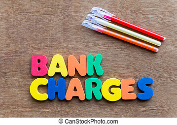 bank charges colorful word on the wooden background