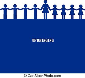 Poster - upbringing - Abstract poster - teacher with pupils...