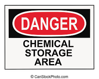Danger Chemical Storage Area - OSHA danger chemical storage...