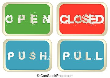Open, closed, pull and push colored signs isolated over...