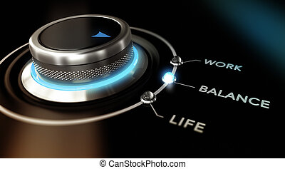 Work Life Balance - Switch button positioned on the word...