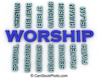 3d image worship issues concept word cloud background