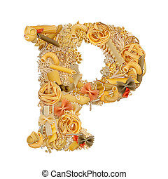 Letter P made from pasta isolated on white