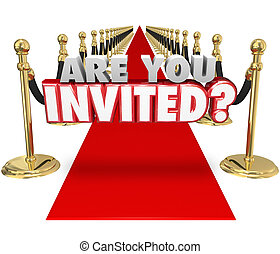 Are You Invited 3d Words Red Carpet Exclusive Special Event...