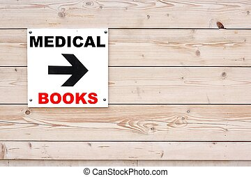 MEDICAL BOOKS Sign - MEDICAL BOOKS Black Sign and Arrow on...