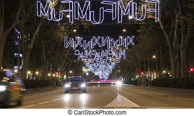 Barcelona Christmas Street Lights Decorations and Traffic 4k...