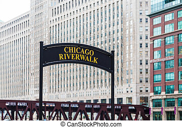 Chicago Riverwalk - Old Sign for the Chicago Riverwalk