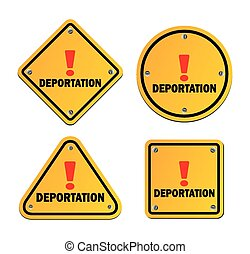 deportation - warning signs - suitable for warning signs