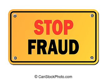 stop fraud - yellow sign - suitable for warning signs