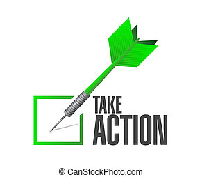 take action check dart sign illustration design over a white...