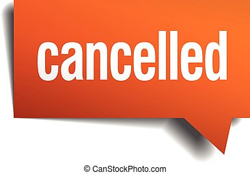 cancelled orange speech bubble isolated on white