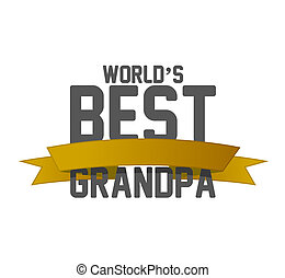worlds best grandpa ribbon sign illustration design over a...