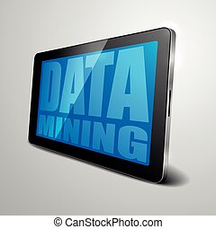 Data Mining - detailed illustration of a tablet computer...