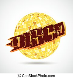 Disco Ball Graffiti - Party flyer with disco ball and...