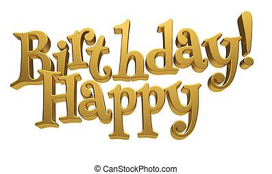 Happy birthday - Golden Happy Birthday on ? white background