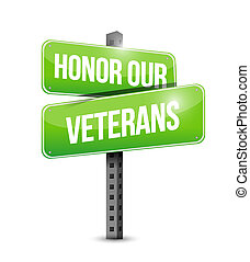 honor our veterans road sign illustration