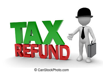 Business Man and Tax Refund isolated on white background