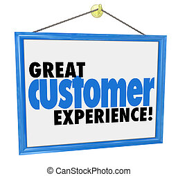 Great Customer Experience Words Store Business Company Sign