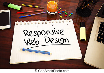 Responsive Web Design - handwritten text in a notebook on a...