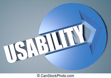 Usability - 3d text render illustration concept with a arrow...
