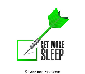 get more sleep check dart illustration design over a white...