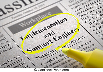 Implementation and Support Engineer Vacancy in Newspaper....