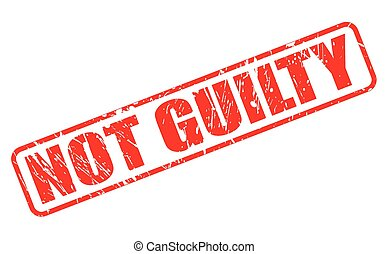 Not guilty red stamp text on white