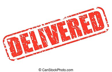 Delivered red stamp text on white
