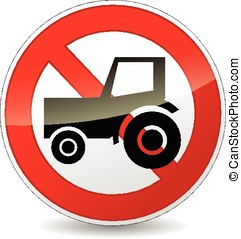no tractor sign - illustration of no tractor sign on white...
