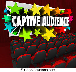 Captive Audience Words Movie Screen Theater Selling Customers Pr