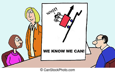 We Know We Can - Cartoon of business team looking at chart...