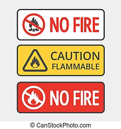 No fire - Warning sign of flammable product and no fire...