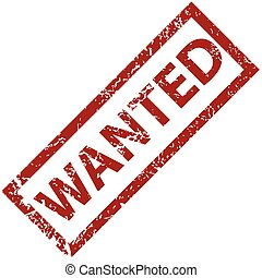 Wanted rubber stamp - Wanted grunge rubber stamp on a white...