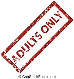 Adults only rubber stamp - Adults only grunge rubber stamp...
