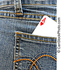 Ace of heart in the back pocket.