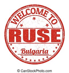 Welcome to Ruse stamp - Welcome to Ruse grunge rubber stamp...