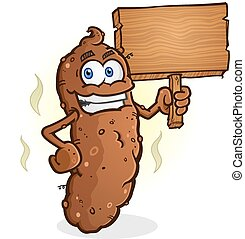 Poop Cartoon Character Holding Sign - A smelly log of poop...